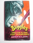 Biggles And The Plane That Disappeared - First Edition-SOLD