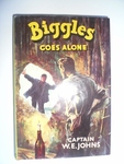 Biggles Goes Alone  First Edition