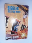 Biggles Sees Too Much - First Edition