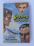 Biggles Takes A Hand - First Edition