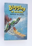 Biggles in Borneo - First Edition by Brockhampton -SOLD