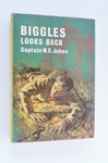 Biggles Looks Back - First Edition