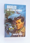 Biggles And The Dark Intruder - First Edition