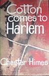 Cotton Comes To Harlem - First UK Edition