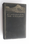 Casuals In The Caucasus - First Edition