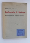 Historical Notes On Indonesia & Malaya