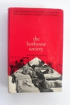 The Hothouse Society - First Edition